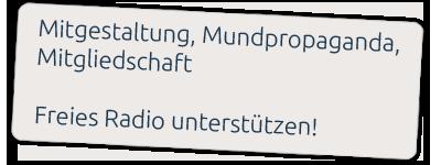 Mitgestaltung, Mundpropaganda, Mitgliedschaft - Freies Radio unterstützen!